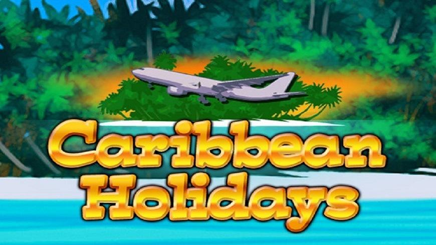 Caribbean Holidays Slot