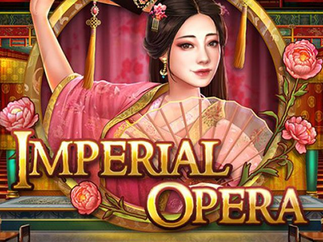 Play'n GO's Imperial Opera Brings Plenty of Interesting Features to the Table